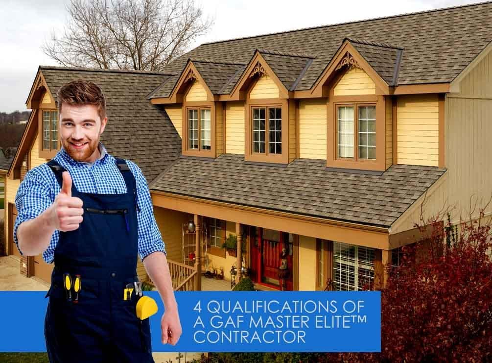 4 Qualifications Of A Gaf Master Elite Contractor