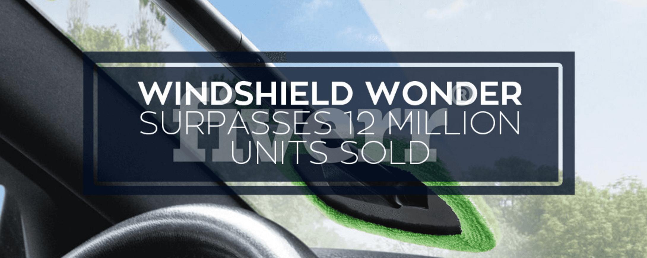 Windshield Wonder Surpasses 12 Million Sold Units