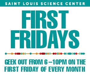 geek out every first friday of every month at the science center - St Louis Halloween Store