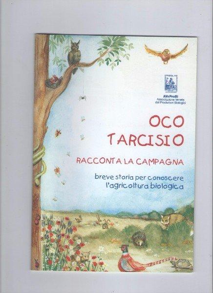 una copertina di una rivista con scritto Oco Tarcisio racconta la campagna