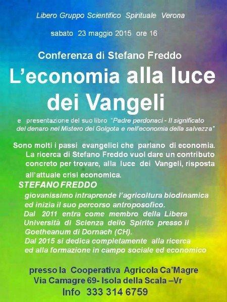 una locandina di una conferenza di Stefano Freddo, l'economia alla luce dei Vangeli