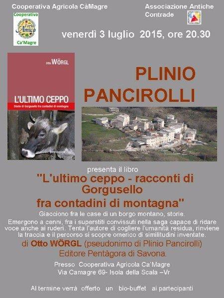 una locandina con scritto Plinio Pancirolli che presenta il libro L'ultimo ceppo