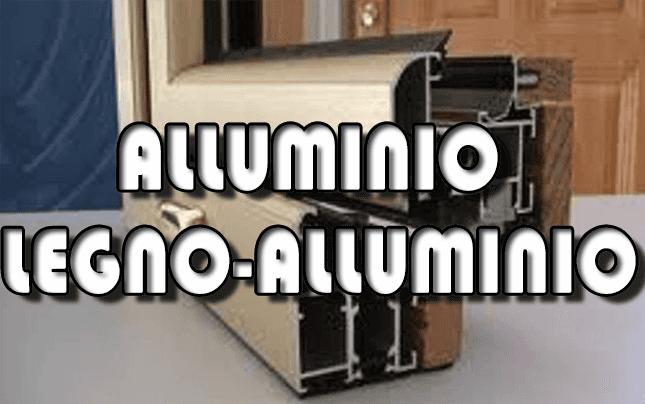 Infissi in Alluminio e legno-alluminio