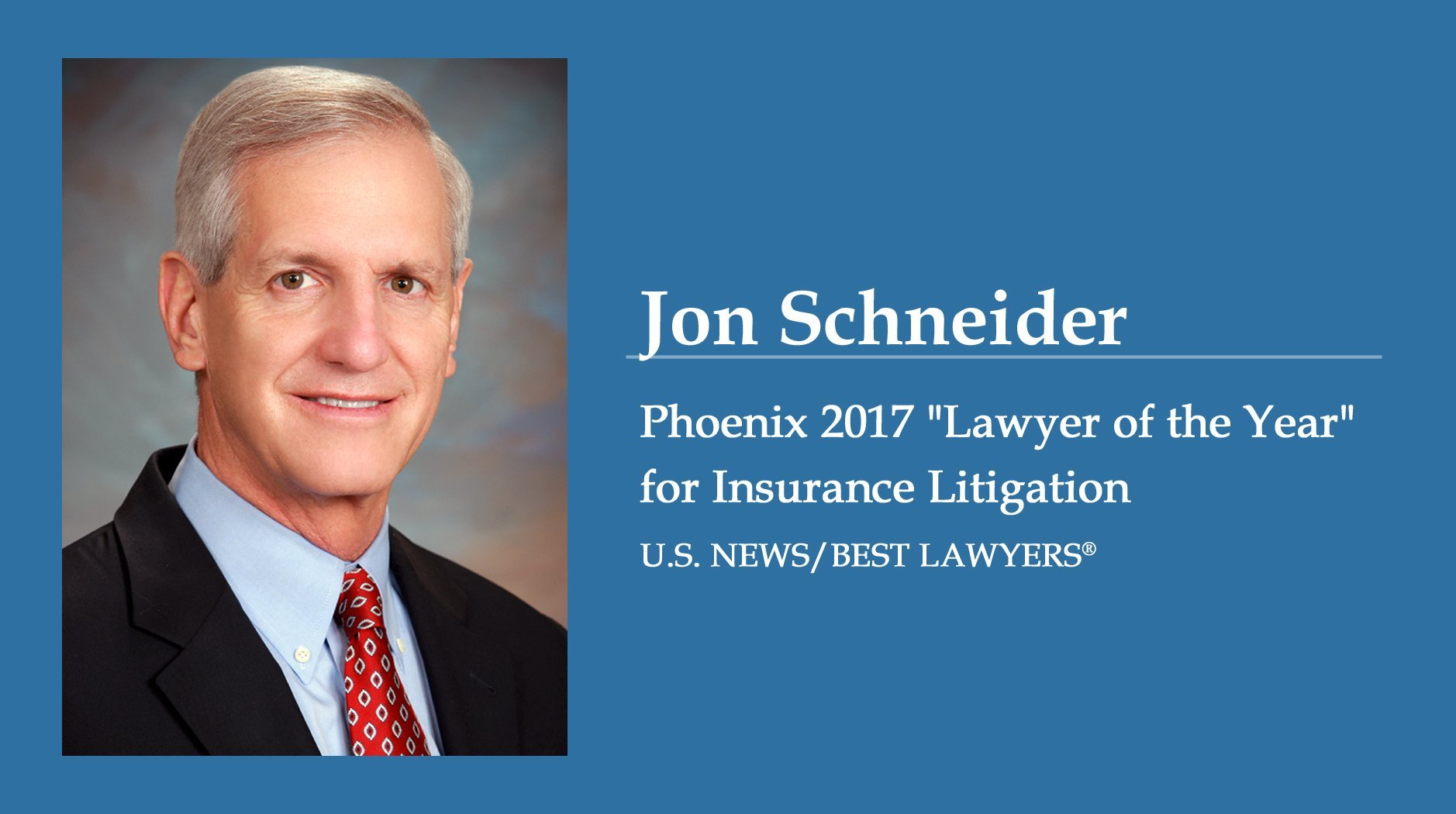 Jon Schneider, Insurance Litigation Lawyer of the Year