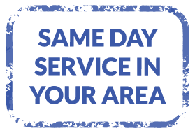 SAME DAY SERVICE IN YOUR AREA
