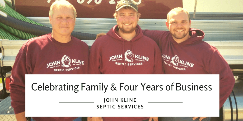 Celebrating Family and Four Years of Business - John Kline Septic Services