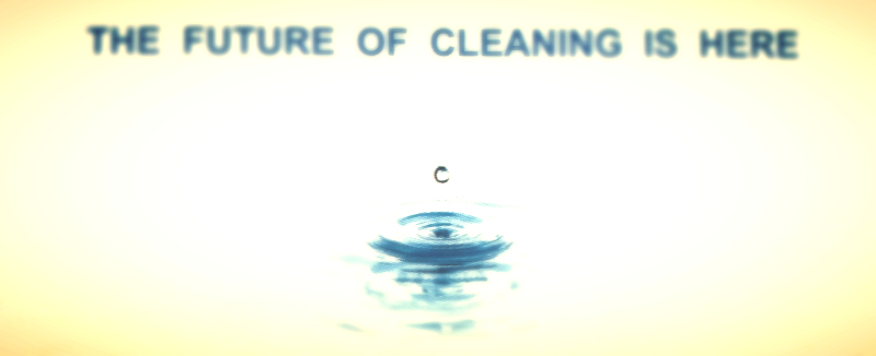 The Future of Cleaning is Here