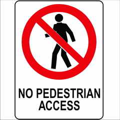 Prohibition No Pedestrian Access