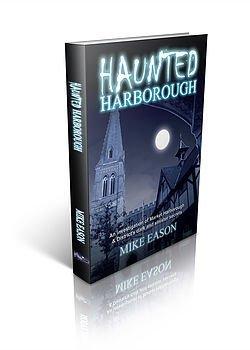 Haunted Harborough - Mike Eason