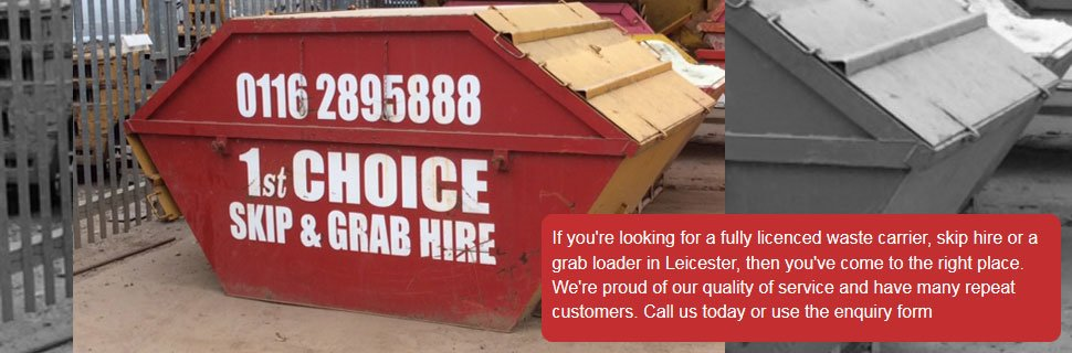 To hire a skip in Leicester call 1st Choice Skip Hire Ltd