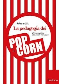 La pedagogia dei popcorn