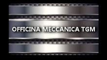 Officina Meccanica TGM