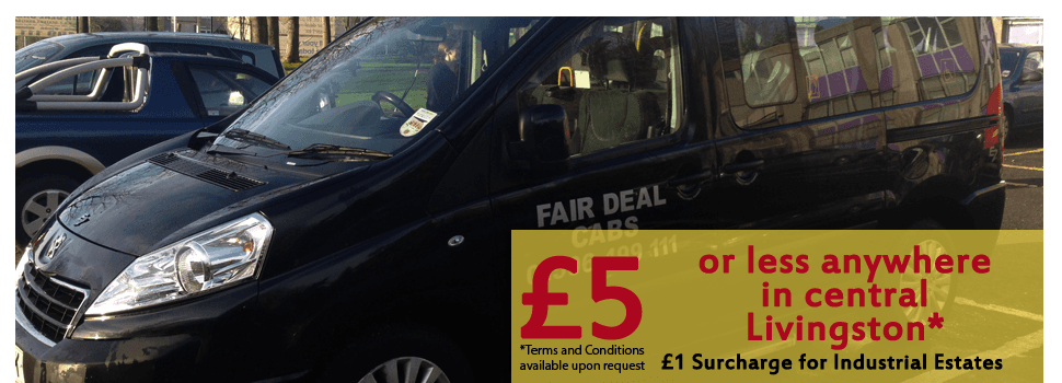 "Fair Deal Cabs taxi with special offer text ""£5 or less anywhere in central Livingston"""