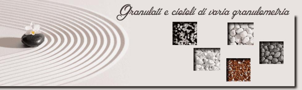 Granulati e ciotoli di varia granulometria