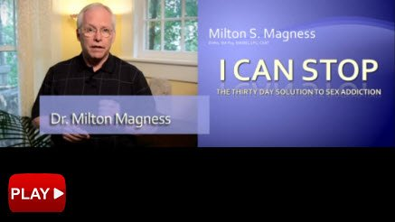I Can Stop Video | Dr. Milton Magness, Author and Leading Sex Addiction Expert