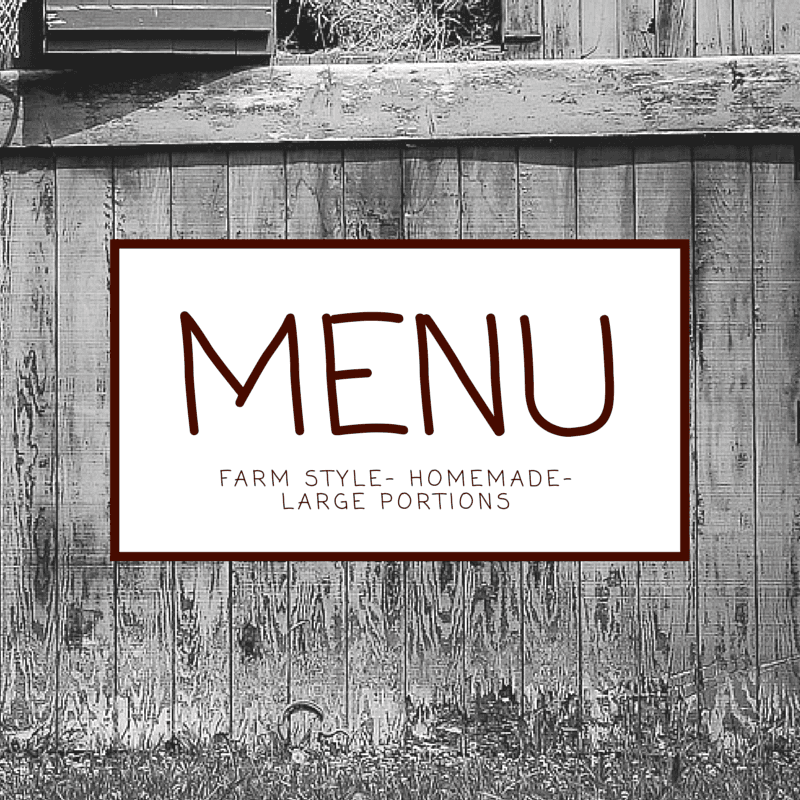 Check out our menu for the best farmhouse cooking in the shawano area