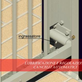 Lubrificazione e regolazione cancelli automatici.
