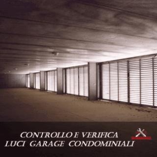 Controllo e verifica luci garage condominiali