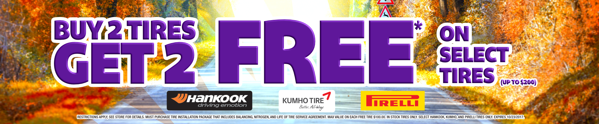 Buy 2 Get 2 Tires Free at Discount Tire Centers