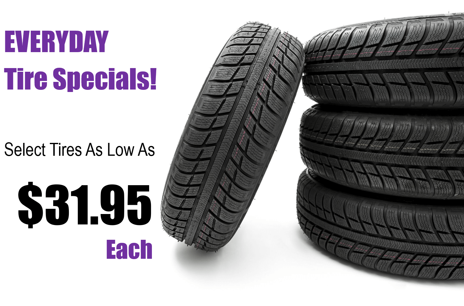 Tire Specials from $31.95 each