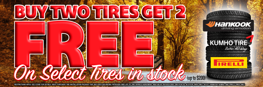Buy Two Tires Get 2 Free on Select Tires in Stock Discount Tire Centers