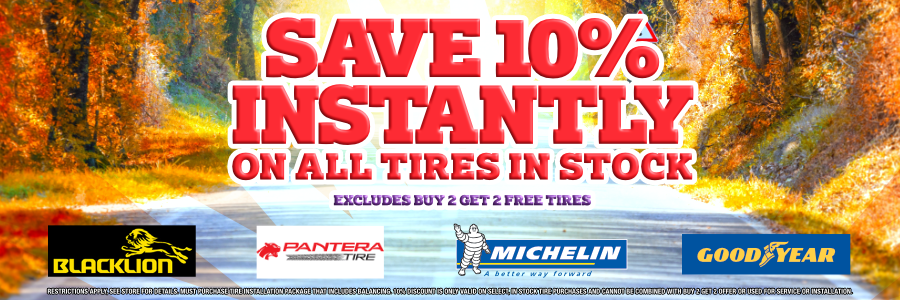 Save 10% Instantly on All Tires in Stock