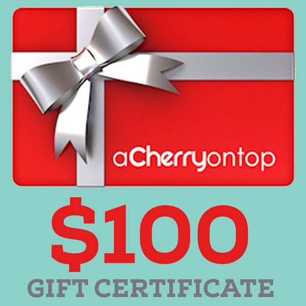 100 A Cherry On Top Gift Certificate Giveaway Closed