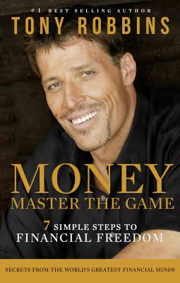 Money: Master the Game: the 7 Simple Steps to Financial Freedom