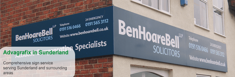 If you need signs for the exterior of your business in Sunderland call Advagrafix