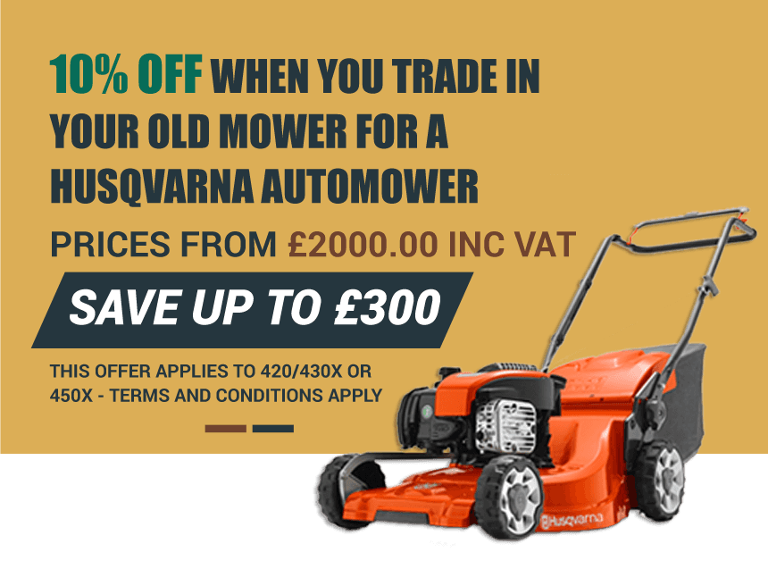 Bring your old mower in and get discount on your new Husqvarna Automower