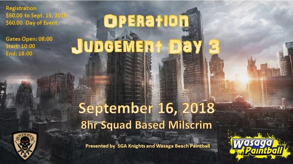Operation Judgement Day 3 Wasaga Beach Airsoft