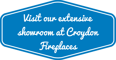Visit our extensive showroom at Croydon Fireplaces