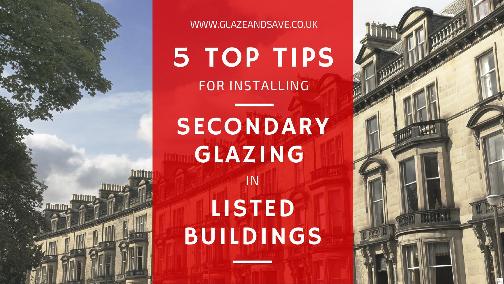 Window Glazing Tips : Top tips for installing secondary glazing in listed