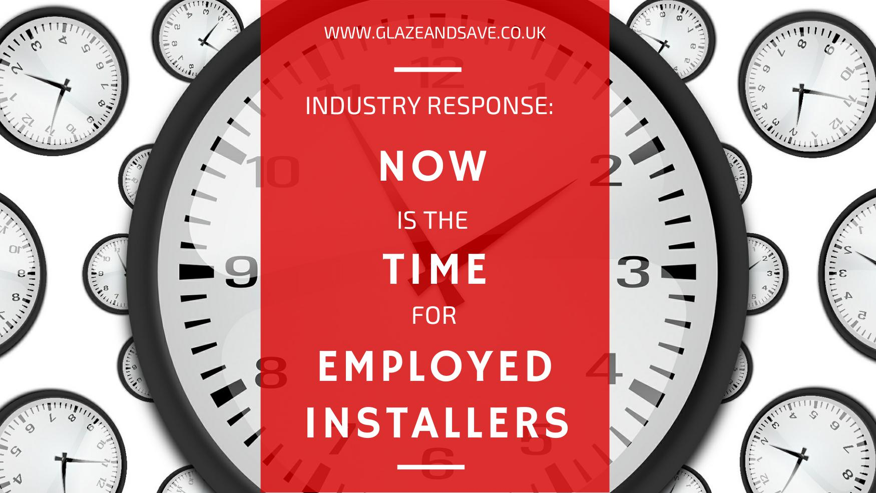 Now is the time for employed installers in the glass and glazing industry by Glaze & Save bespoke magnetic secondary glazing and draught proofing specialists based in Perth, Scotland.