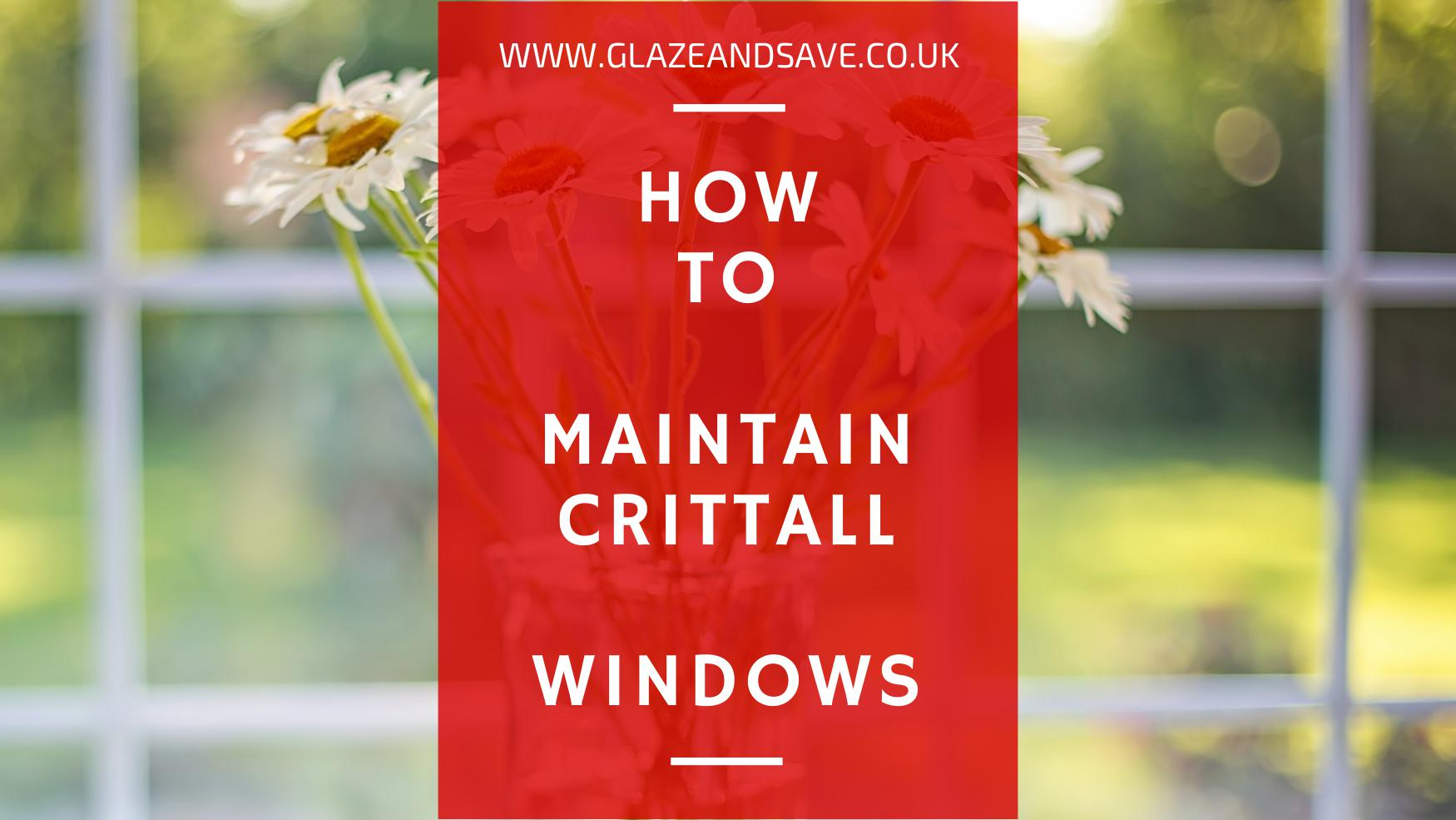 How to maintain metal framed and Crittal windows by Glaze & Save bespoke magnetic secondary glazing and draught proofing based in Perth Scotland and installing across Scotland from Aberdeen to Edinburgh, Dundee to Glasgow