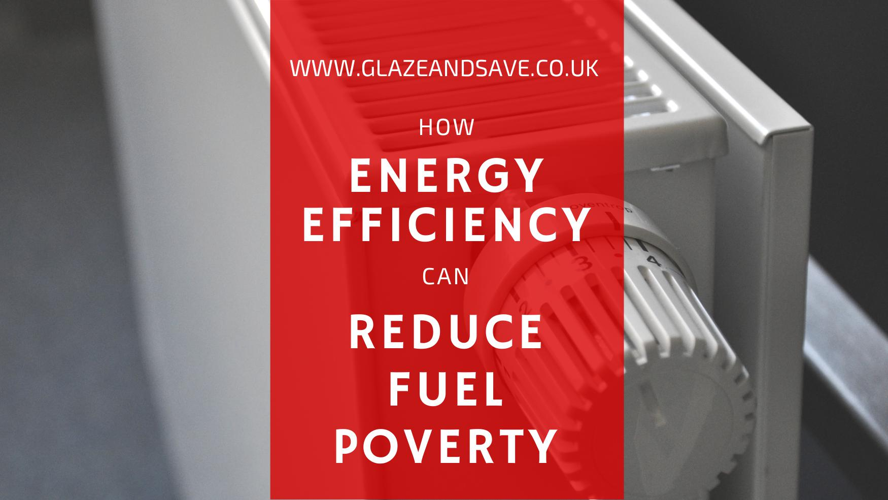 How energy efficiency can reduce fuel poverty by Glaze & Save bespoke magnetic secondary glazing and draught proofing
