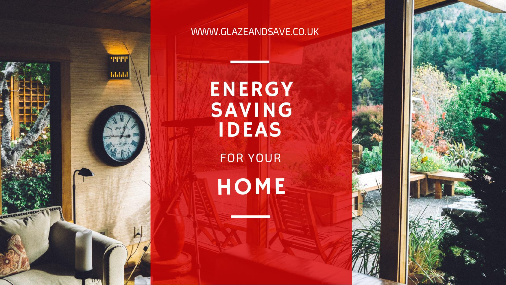 Energy saving ideas for your home from Glaze and Save bespoke magnetic secondary glazing and draught proofing in Perth, Scotland