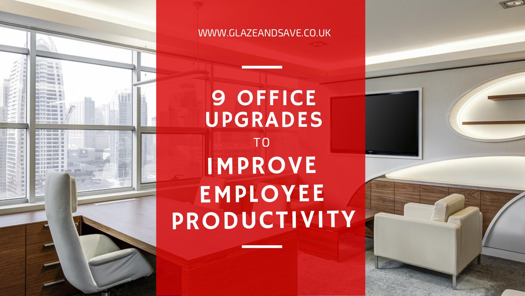 Nine office upgrades to increase employee productivity by Glaze & Save, bespoke magnetic secondary glazing and draught proofing based in Perth, Scotland