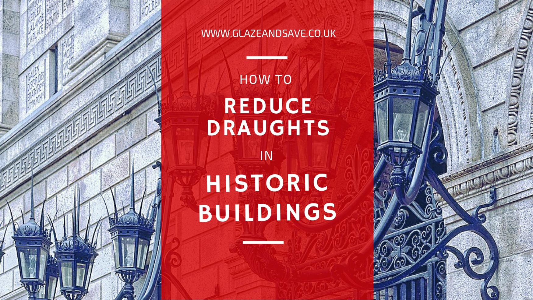 How to reduce draughts in historic old buildings Glaze & Save InvisiTherm bespoke magnetic secondary glazing in scotland
