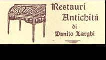 Restauri Antichità di Danilo Larghi