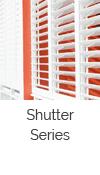Shutter Series