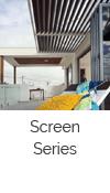 Screen Series