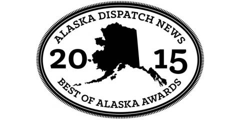 Voted 2015 Alaska Dispatch News Best of Alaska Awards