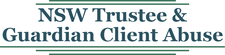 Financial Client Abuse | NSW Trustee and Guardian Client Abuse