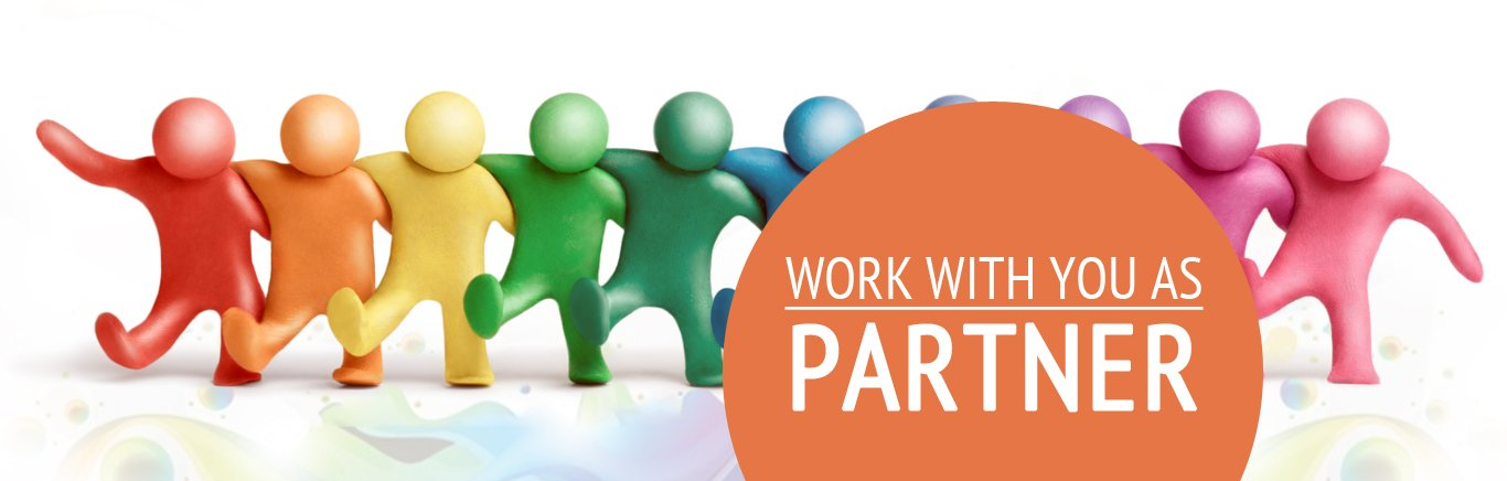 WORK WITH YOU AS PARTNER