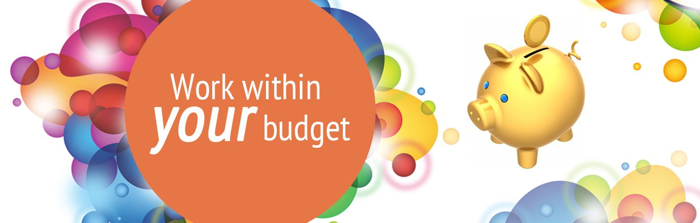 Work within your budget