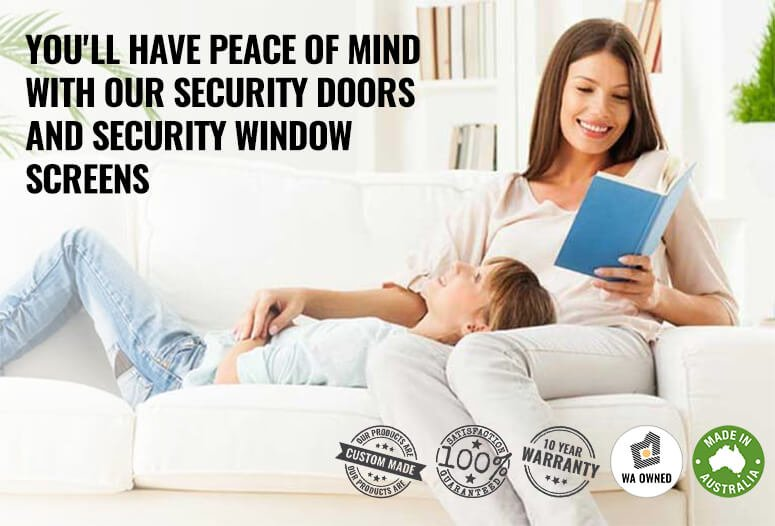 You'll have peace of mind with our security doors and security window screens