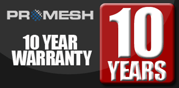 PROMESH 10 Year Warranty