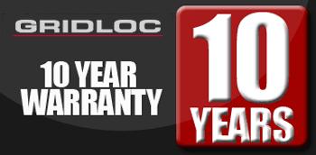GRIDLOC 10 Year Warranty