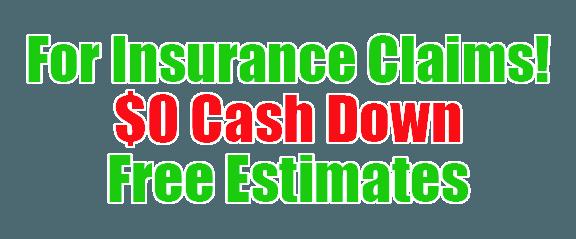 $0 cash down on insurance claims, free estimates